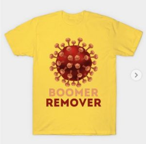 "yellow t-shirt with a design that includes the covid molecule and the words ""boomer remover"""