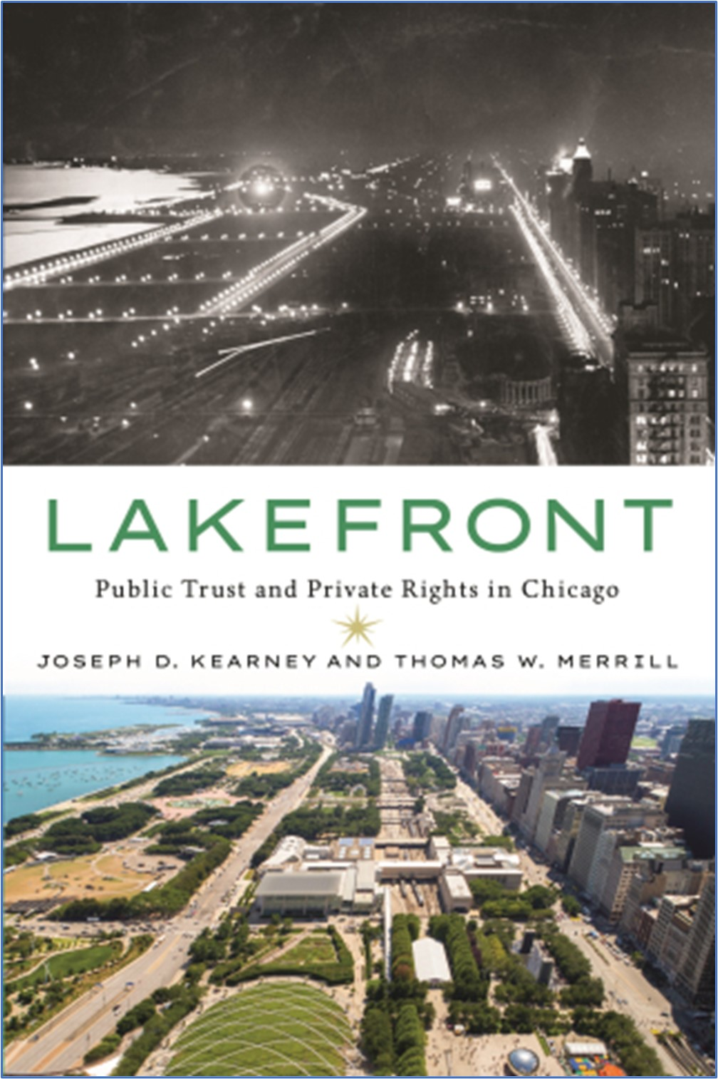 Chicago's Lakefront: The Rise of the Public Trust Doctrine (and Much More)