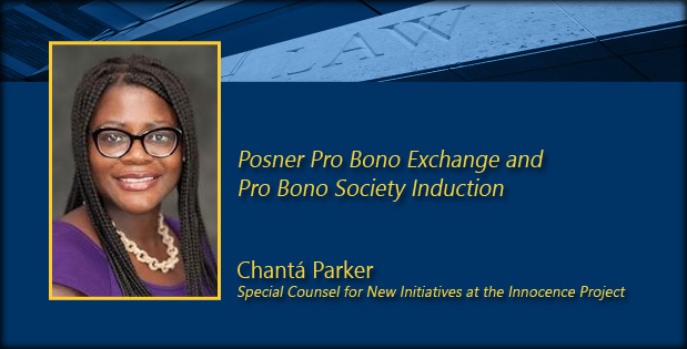 Chantá Parker is the Special Counsel for New Initiatives at the Innocence Project