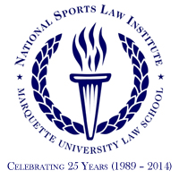 Recent Developments in Sports Law (formerly You Make the Call)